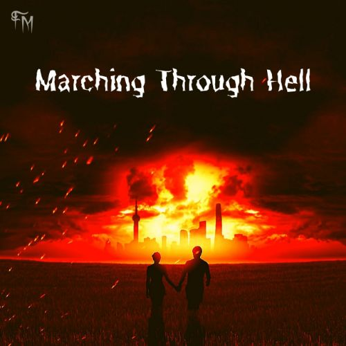 Marching Through Hell